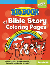 Big Book of Bible Story Coloring Pages for Early Childhood (Big Books)