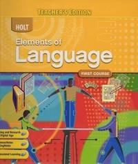 2009 Holt Elements of Language Course, Teacher's Edition