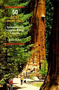 50 Best Short Hikes in Yosemite and Sequoia