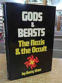 Gods and Beasts: The Nazis and the Occult