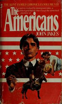 The Americans (The Kent Family Chronicles, Vol. 8)