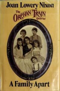 A Family Apart (Orphan Train Quartet)