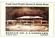 FRANK LLOYD WRIGHT'S DARWIN D. MARTIN HOUSE: RESCUE OF A LANDMARK.