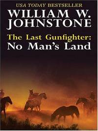 image of The Last Gunfighter: No Man's Land