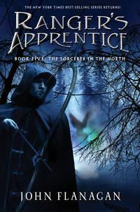 Ranger's ApprenticeBook Five: The Sorcerer of the North