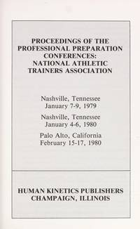 Proceedings of the Professional Preparation Conferences: National Athletic Trainers Association