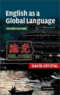 English as a Global Language by David Crystal - Paperback - 2003-07-28 - from Ergodebooks and Biblio.co.uk