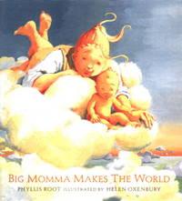 Big Momma Makes the World