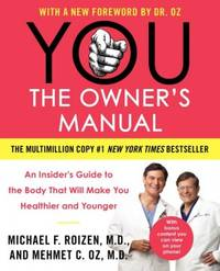 image of YOU: The Owner`s Manual: An Insider^amp;amp;#8217;s Guide to the Body That Will Make You Healthier and Younger