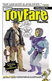 Twisted ToyFare Theatre Special Vol 7