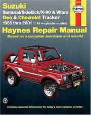 Suzuki Samurai, Sidekick, X-90 & Vitara, Geo/Chevrolet Tracker (86 - 01): 1986 to 2001 (Haynes Automotive Repair Manuals)