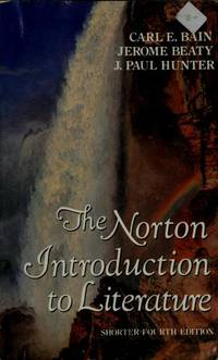 The Norton Introduction to Literature: Shorter Fourth Edition