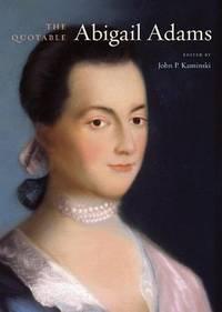 The Quotable Abigail Adams