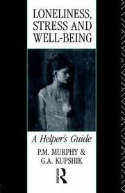 Loneliness, Stress and Well-Being: A Helpers Guide