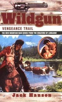 Vengeance Trail (Wildgun, Book 2)