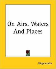On Airs, Waters and Places