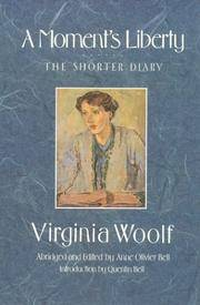 A Moment's Liberty the Shorter Diary