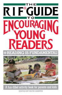The RIF Guide to Encouraging Young Readers