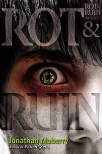 Rot & Ruin (1) [Hardcover] Maberry, Jonathan