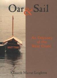 Oar & Sail : An Odyssey of the West Coast