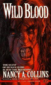 Wild Blood.