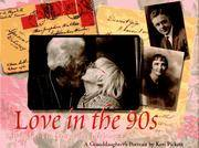 Love in the 90s;  B.B. & Jo : The Story of a Lifelong Love; a Granddaughter's Portrait