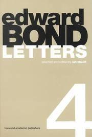 Edward Bond Letters 4 (Contemporary Theatre Studies)