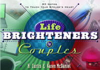 Life Brighteners for Couples : 90 Notes to Touch Your Spouse's Heart