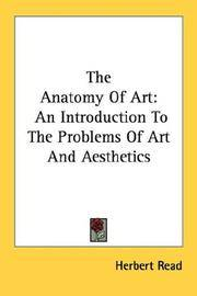 image of The Anatomy Of Art: An Introduction To The Problems Of Art And Aesthetics