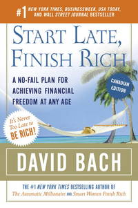image of Start Late, Finish Rich (Canadian Edition): A No-Fail Plan for Achieving Financial Freedom At Any Age