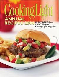 Cooking Light Annual Recipes 2004 (Cooking Light Cookbook)