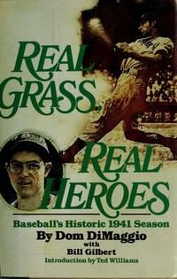 Real Grass, Real Heroes  Baseball's Historic 1941 Season