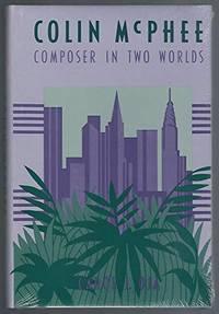 COLIN MCPHEE (Smithsonian Studies of American Musicians Series)
