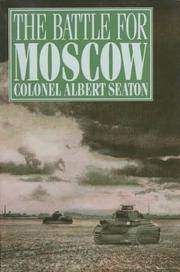 THE BATTLE FOR MOSCOW 1941-1942