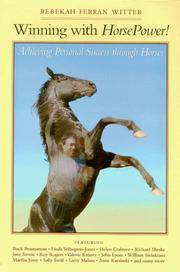 Winning with Horsepower!: Achieving Personal Success Through Horses