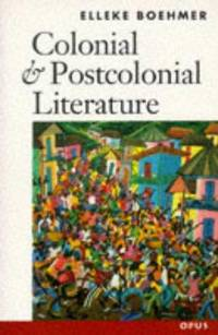 Colonial and Postcolonial Literature. Migrant Metaphors