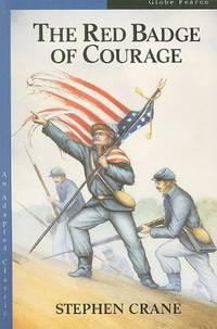 GB ADAP CLASS/RED BADGE COURAGE TXS 92C (Globe Adapted Classics) [Paperback] Stephen Crane