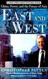 image of EAST AND WEST: CHINA, POWER, AND THE FUTURE OF ASIA
