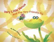Very Little Venus and the Very Friendly Fly