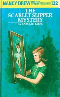 Nancy Drew 32: The Scarlet Slipper Myste