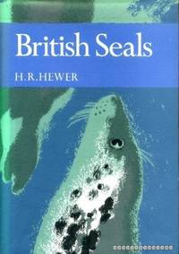 British Seals (The New Naturalist 57)