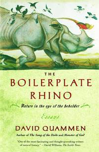 The Boilerplate Rhino by  David Quammen - Paperback - 2000 - from Sapsucker Books and Biblio.com