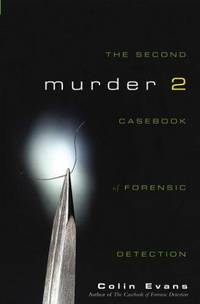 Murder Two  The Second Casebook of Forensic Detection