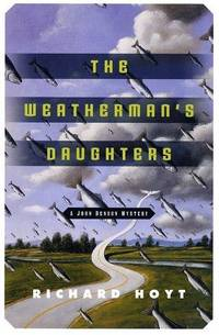 The Weatherman's Daughters: A John Denson Mystery