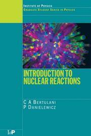 Introduction to Nuclear Reactions (Graduate Student Series in Physics)