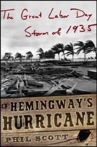 Hemingway's Hurricane: The Great Florida Keys Storm of 1935