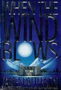 When the Wind Blows by  James Patterson - Hardcover - 1998-10-28 - from Your Online Bookstore (SKU: 0316693324-4-16160977)