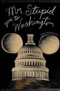 Mr. Stupid Goes to Washington