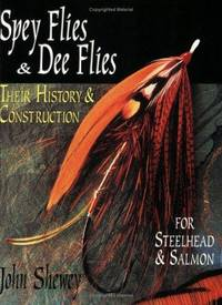 Spey Flies & Dee Flies: Their History & Construction