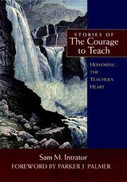 Stories of the Courage to Teach, Honoring the Treachers Heart
